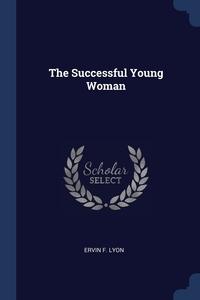 Книга под заказ: «The Successful Young Woman»