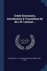Книга под заказ: «Greek Economics, Introduction & Translation by M.L.W. Laistner ..»