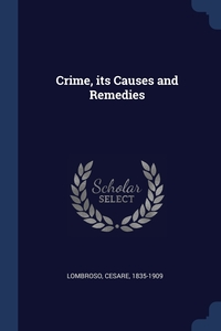 Книга под заказ: «Crime, its Causes and Remedies»