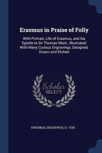 Книга под заказ: «Erasmus in Praise of Folly»