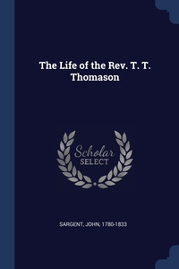 Книга под заказ: «The Life of the Rev. T. T. Thomason»