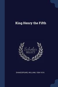 Книга под заказ: «King Henry the Fifth»