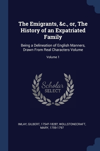 Книга под заказ: «The Emigrants, &c., or, The History of an Expatriated Family»