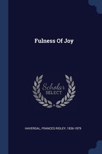 Книга под заказ: «Fulness Of Joy»