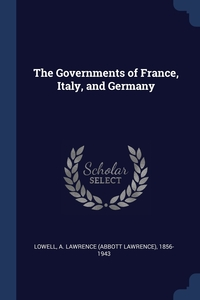 Книга под заказ: «The Governments of France, Italy, and Germany»