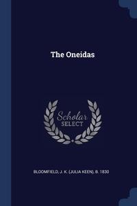 Книга под заказ: «The Oneidas»