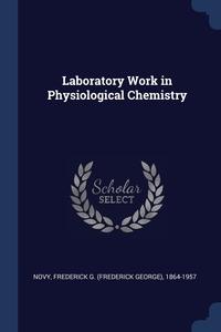 Книга под заказ: «Laboratory Work in Physiological Chemistry»