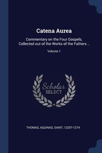 Книга под заказ: «Catena Aurea»