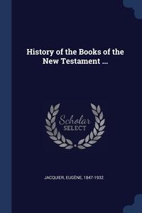 Книга под заказ: «History of the Books of the New Testament ...»