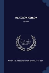 Книга под заказ: «Our Daily Homily; Volume 4»