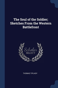 Книга под заказ: «The Soul of the Soldier; Sketches From the Western Battlefront»