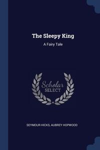 Книга под заказ: «The Sleepy King»