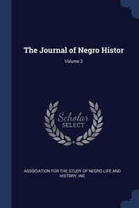 Книга под заказ: «The Journal of Negro Histor; Volume 2»