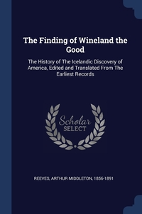 Книга под заказ: «The Finding of Wineland the Good»