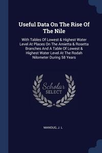 Книга под заказ: «Useful Data On The Rise Of The Nile»