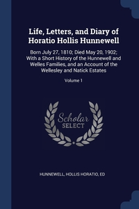 Книга под заказ: «Life, Letters, and Diary of Horatio Hollis Hunnewell»