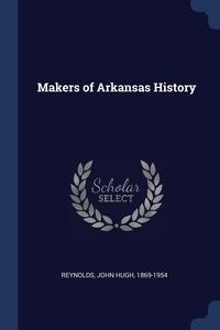 Книга под заказ: «Makers of Arkansas History»