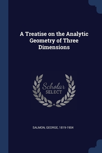 Книга под заказ: «A Treatise on the Analytic Geometry of Three Dimensions»