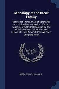 Книга под заказ: «Genealogy of the Breck Family»