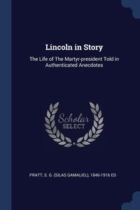 Книга под заказ: «Lincoln in Story»
