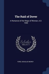 Книга под заказ: «The Raid of Dover»