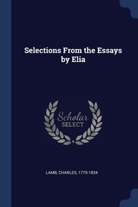 Книга под заказ: «Selections From the Essays by Elia»