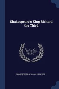 Shakespeare's King Richard the Third, Shakespeare William 1564-1616 обложка-превью