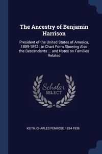 Книга под заказ: «The Ancestry of Benjamin Harrison»