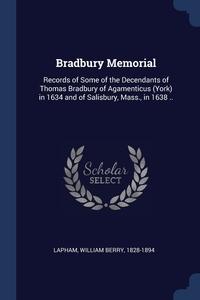 Книга под заказ: «Bradbury Memorial»