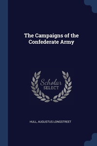 Книга под заказ: «The Campaigns of the Confederate Army»