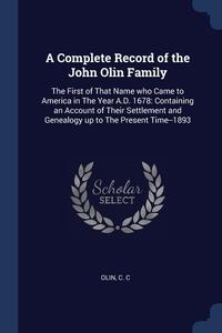 Книга под заказ: «A Complete Record of the John Olin Family»