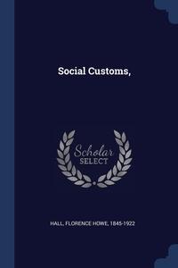 Книга под заказ: «Social Customs,»