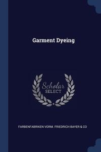 Книга под заказ: «Garment Dyeing»