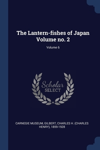 Книга под заказ: «The Lantern-fishes of Japan Volume no. 2; Volume 6»
