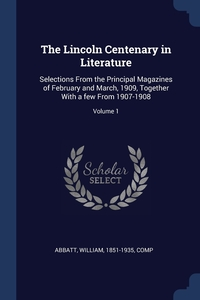 Книга под заказ: «The Lincoln Centenary in Literature»