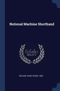 Книга под заказ: «National Machine Shorthand»