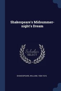 Shakespeare's Midsummer-night's Dream, Shakespeare William 1564-1616 обложка-превью