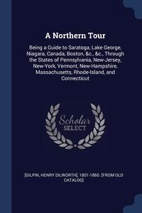 Книга под заказ: «A Northern Tour»