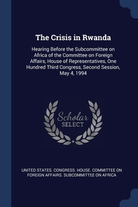 Книга под заказ: «The Crisis in Rwanda»