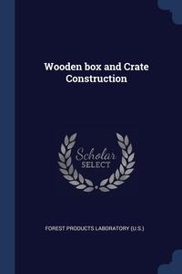 Книга под заказ: «Wooden box and Crate Construction»