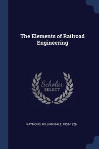 Книга под заказ: «The Elements of Railroad Engineering»