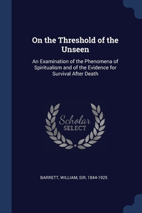 Книга под заказ: «On the Threshold of the Unseen»
