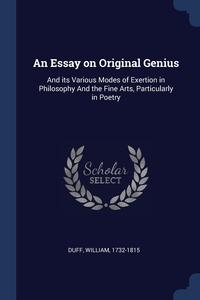 Книга под заказ: «An Essay on Original Genius»