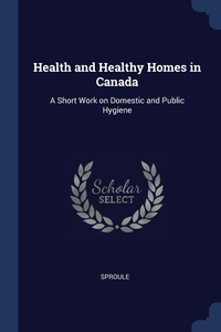 Книга под заказ: «Health and Healthy Homes in Canada»