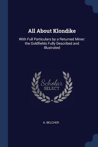 Книга под заказ: «All About Klondike»