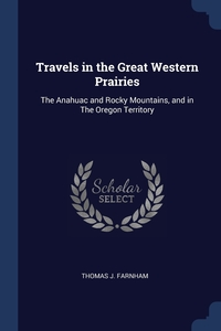 Книга под заказ: «Travels in the Great Western Prairies»