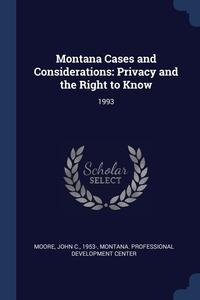 Книга под заказ: «Montana Cases and Considerations»