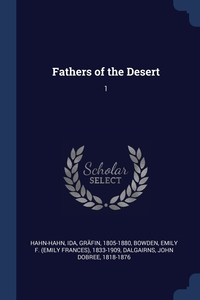 Книга под заказ: «Fathers of the Desert»