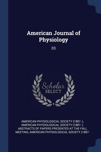 Книга под заказ: «American Journal of Physiology»