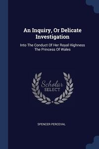 Книга под заказ: «An Inquiry, Or Delicate Investigation»